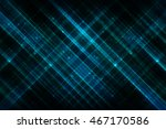 abstract bright glitter blue... | Shutterstock . vector #467170586
