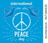 international peace day. poster ... | Shutterstock .eps vector #467184620