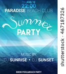 summer party poster  flyer with ... | Shutterstock .eps vector #467187326