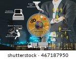 smart factory or industrial 4.0 ... | Shutterstock . vector #467187950