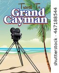 travel to grand cayman vintage... | Shutterstock . vector #467188544