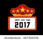 new year marquee 2017 | Shutterstock .eps vector #467203196