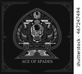 ace of spades from skull front... | Shutterstock .eps vector #467247494