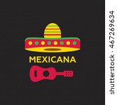 mexican food logo. mexican fast ... | Shutterstock .eps vector #467269634
