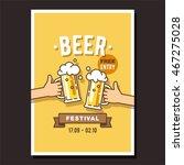 beer festival  event poster.... | Shutterstock .eps vector #467275028