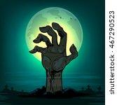 halloween  dead man's arm from... | Shutterstock .eps vector #467290523