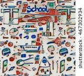 retro school doodle texture and ... | Shutterstock . vector #467302934