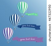 hot air balloons set with...   Shutterstock .eps vector #467322950