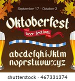 oktoberfest vintage font with... | Shutterstock . vector #467331374