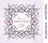 you are invited sweet nice... | Shutterstock .eps vector #467387006