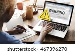 warning accident caution... | Shutterstock . vector #467396270