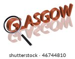 exploring city red letters in 3D part of word enlarged by magnifying glasgow Northern Ireland city trip holiday tourism icon button travel traveling visit - stock photo