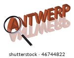 exploring city red letters in 3D part of word enlarged by magnifying glass Antwerp Belgium city trip holiday tourism icon button travel traveling visit - stock photo