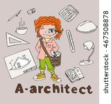 the profession architect in... | Shutterstock .eps vector #467508878