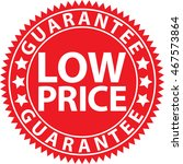 low price guarantee red sign ... | Shutterstock .eps vector #467573864