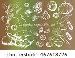 graphic set of vegetables.... | Shutterstock .eps vector #467618726