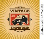 4x4 off road trophy reid... | Shutterstock .eps vector #467663138