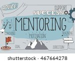 mentoring concept | Shutterstock .eps vector #467664278