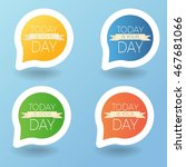vector colorful stickers set.... | Shutterstock .eps vector #467681066