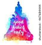 sitting buddha silhouette over... | Shutterstock .eps vector #467684444