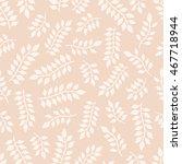 leaves. seamless pattern   Shutterstock .eps vector #467718944