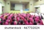 students meeting blurred... | Shutterstock . vector #467732024