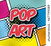 pop art vintage design  vector... | Shutterstock .eps vector #467799089