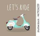 scooter vector isolated. fast... | Shutterstock .eps vector #467926259