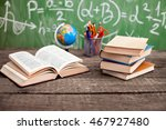 pens  books and globe on the... | Shutterstock . vector #467927480