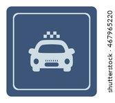 taxi sign  vector icon | Shutterstock .eps vector #467965220