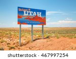 Welcome To Utah Road Sign At...