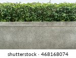 green leaves and concrete... | Shutterstock . vector #468168074