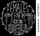 females are strong as hell.... | Shutterstock .eps vector #468190814
