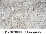 background concrete or texture | Shutterstock . vector #468211100
