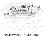 hand drawn tropical island with ...   Shutterstock .eps vector #468238064