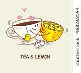 tea and lemon  love forever.... | Shutterstock .eps vector #468263594