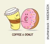 a cup of coffee and a donut ... | Shutterstock .eps vector #468264224