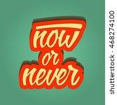 inspirational quote retro... | Shutterstock .eps vector #468274100