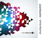 awesome geometric background...   Shutterstock .eps vector #468386009