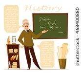 history lesson. history teacher.... | Shutterstock .eps vector #468400880