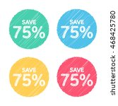 75  off. sale and discount... | Shutterstock .eps vector #468425780