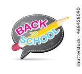 back to school vector concept... | Shutterstock .eps vector #468428090