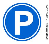 parking traffic icon sign | Shutterstock .eps vector #468432698