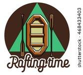 color vintage rafting emblem | Shutterstock .eps vector #468433403