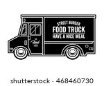 street burger. food truck... | Shutterstock .eps vector #468460730