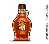 vector logo maple syrup bottle  ... | Shutterstock .eps vector #468483230