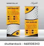 yellow roll up banner template...   Shutterstock .eps vector #468508343