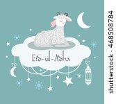 muslim festival eid ul adha... | Shutterstock .eps vector #468508784