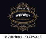 whiskey label vintage badge... | Shutterstock .eps vector #468591644