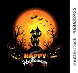 halloween background  with... | Shutterstock .eps vector #468632423